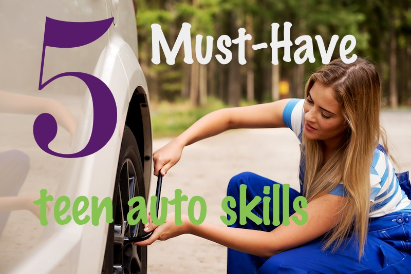 5 Must-Have Teen Auto Skills