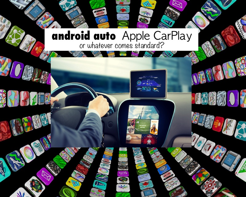 Apple CarPlay, Android Auto, or Standard Infotainment System?