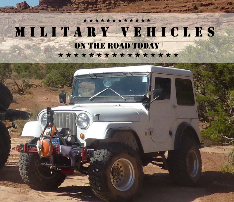 Military Vehicles on the Road Today