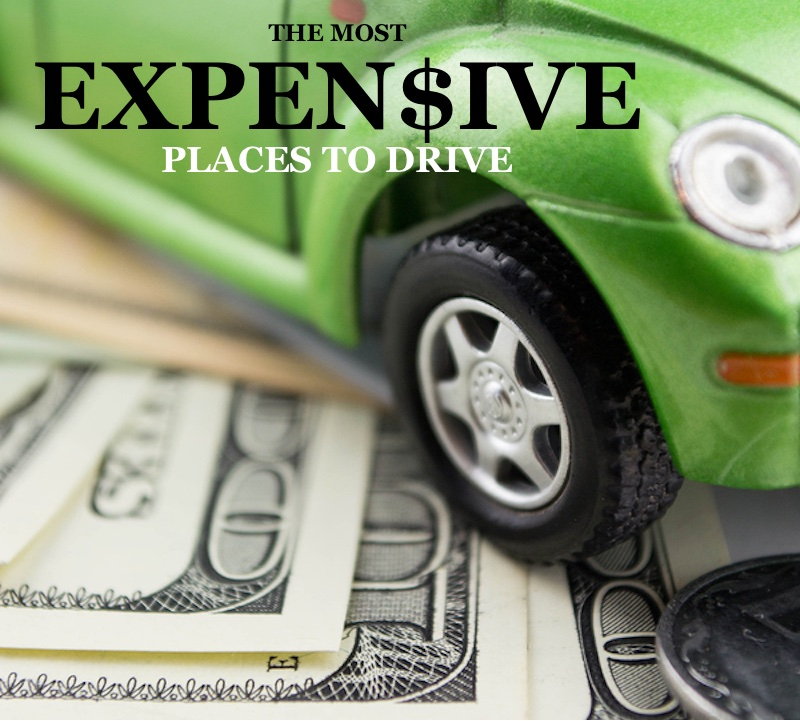 The Most Expensive Places to Drive