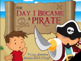 The Day I Became A Pirate Children's Book App Review For San Diego