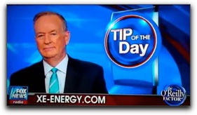 most critical Fox News Anchor Bill O'Reilly Touts Xe Energy Drink in his 'Tip of the Day' Segment as the Most Healthy Beverage For Palmer Alaska