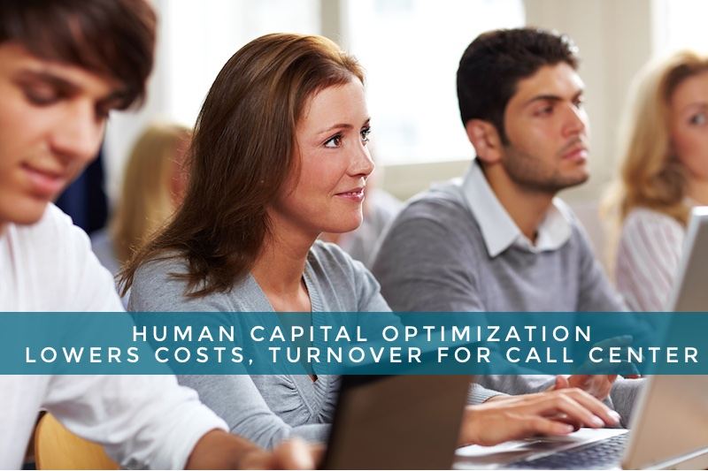 call center human capital optimization Robbinsville