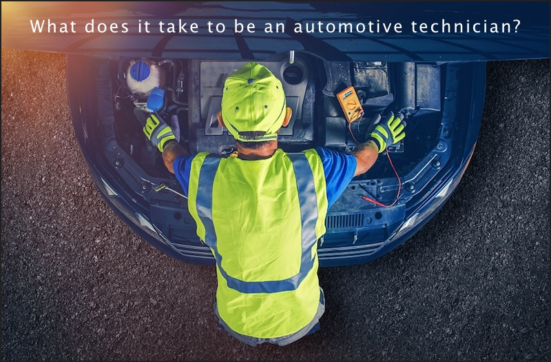What Does It Take To Be An Automotive Technician?