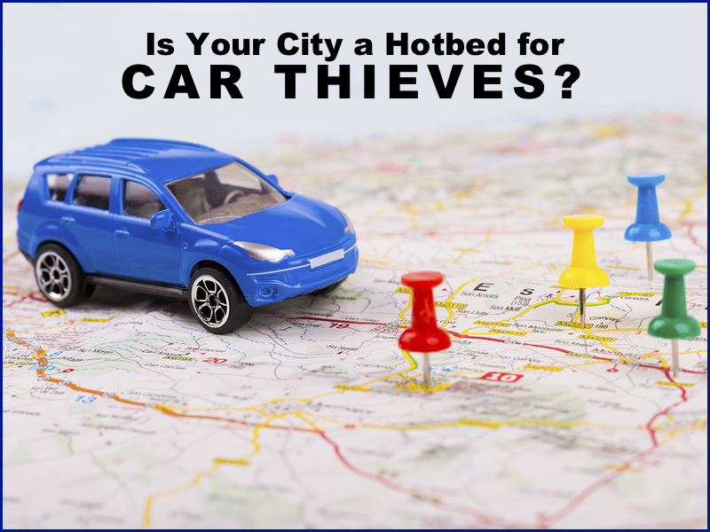 Is Your City a Hotbed For Car Thieves?