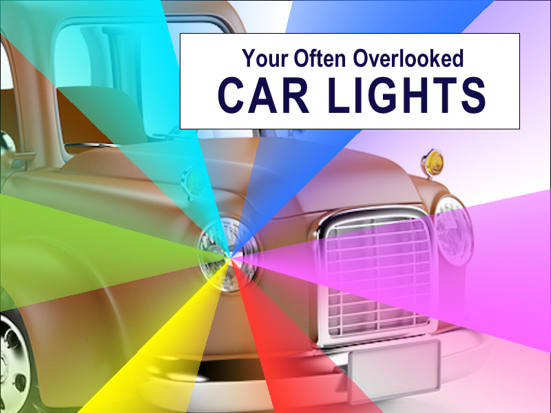Your Often Overlooked Car Lights