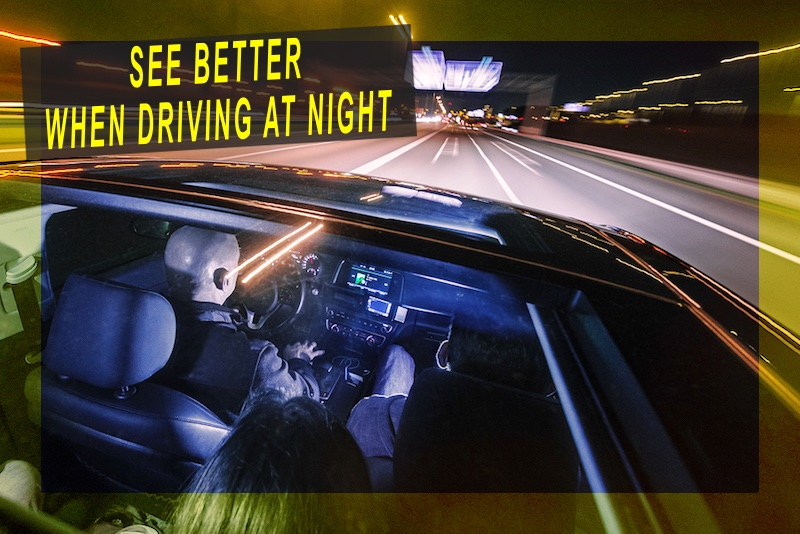 Improve Visibility For Night Driving