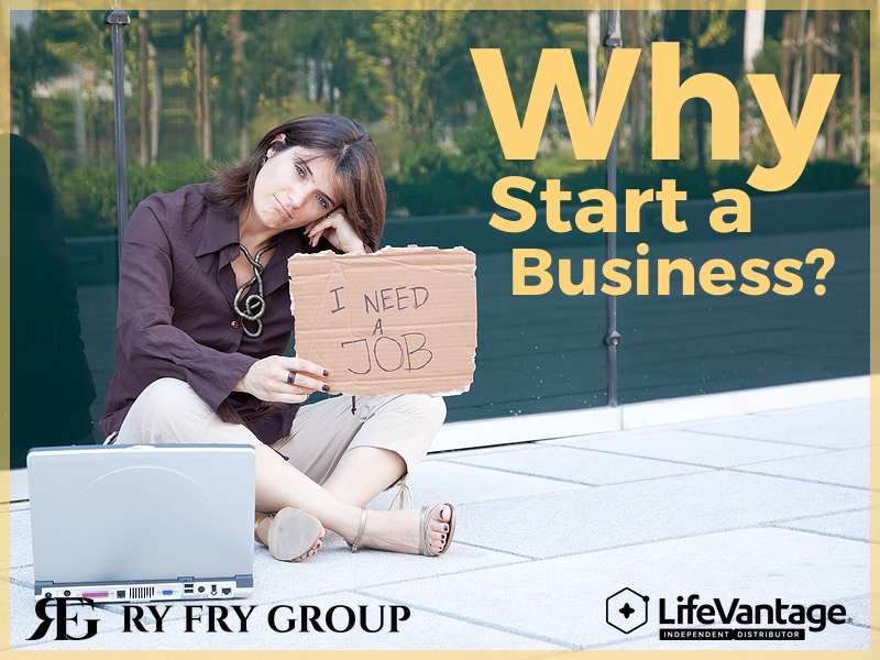LifeVantage Why Start A Business with Ry Fry Group?